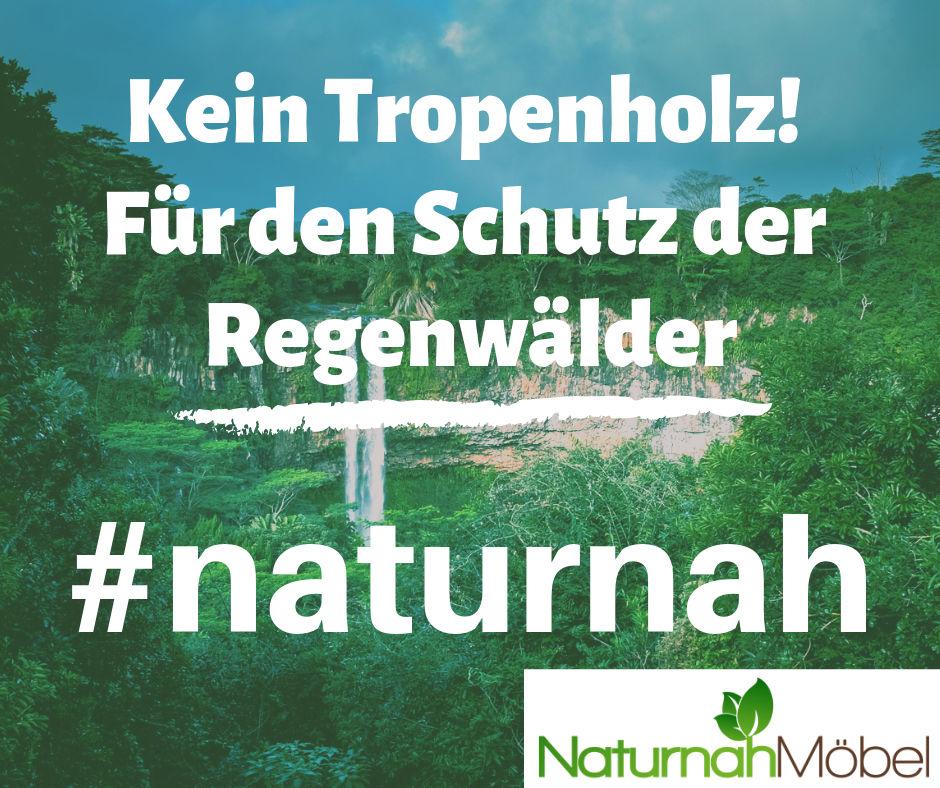 Kein Tropen- oder Teakholz für den Umweltschutz.